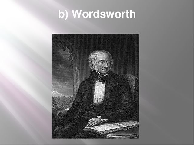 b) Wordsworth