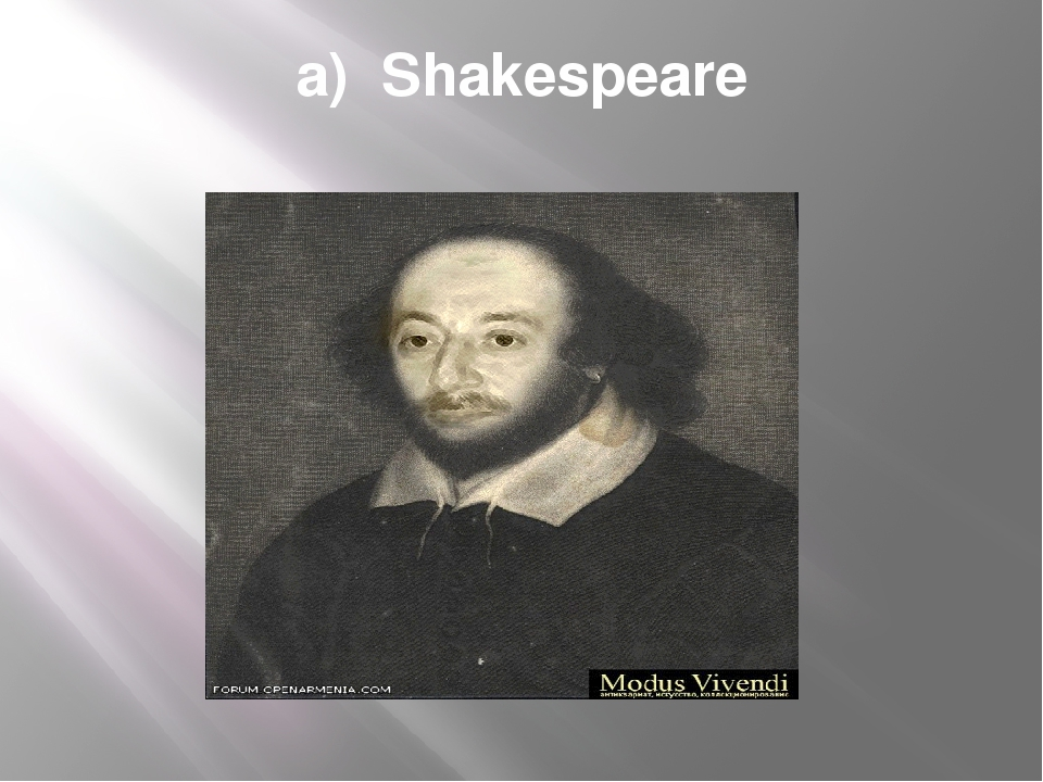 a) Shakespeare