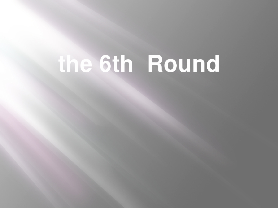 the 6th Round