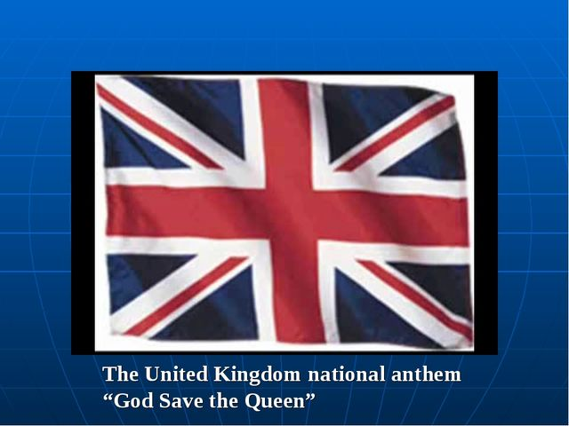 "The United Kingdom national anthem ""God Save the Queen"""