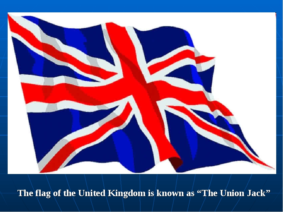 "The flag of the United Kingdom is known as ""The Union Jack"""