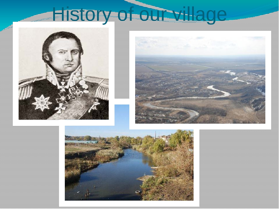 History of our village