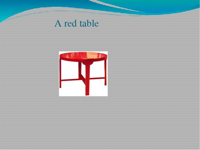 A red table