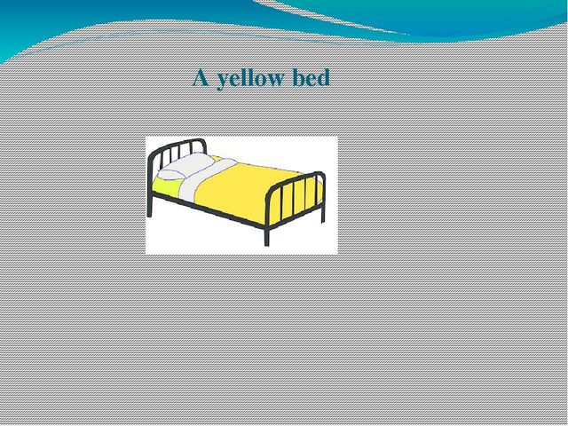 A yellow bed