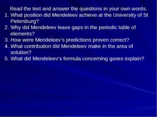 Read the text and answer the questions in your own words. What position did M