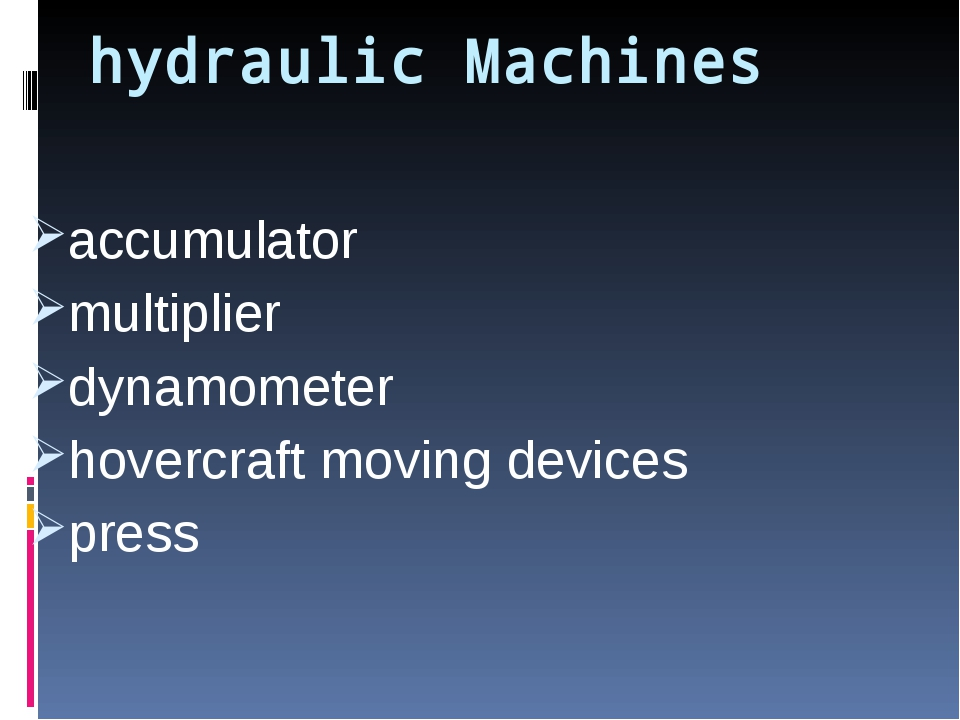 Mechanisms working with the help of some liquid. What is a hydraulic machine?