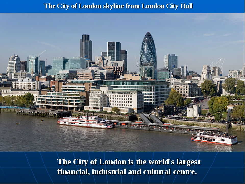 The City of London skyline from London City Hall The City of London is the wo...