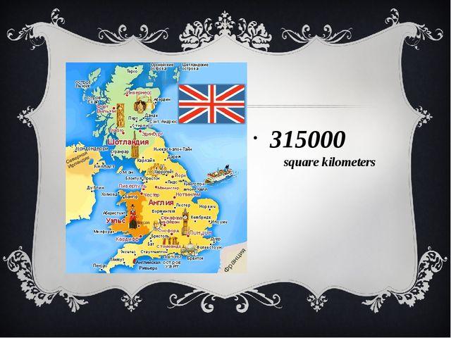 315000 square kilometers