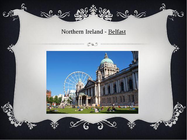 Northern Ireland - Belfast