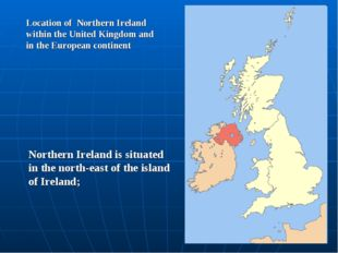 Location of Northern Ireland within the United Kingdom and in the European co