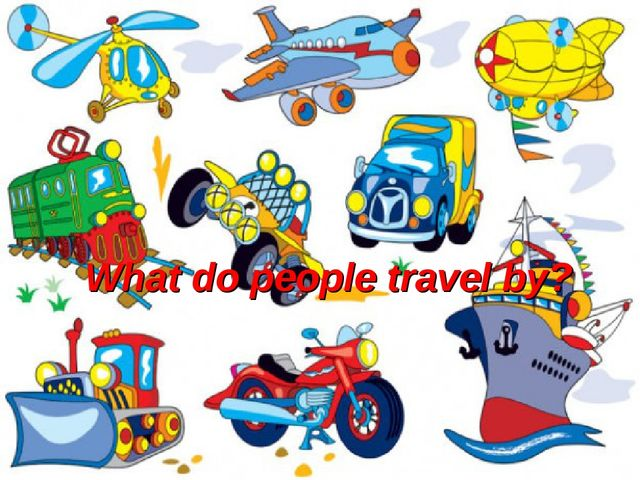 What do people travel by?