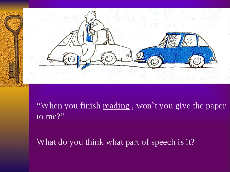 """When you finish reading , won`t you give the paper to me?"" What do you think..."