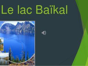 Le lac Baïkal 1 partie