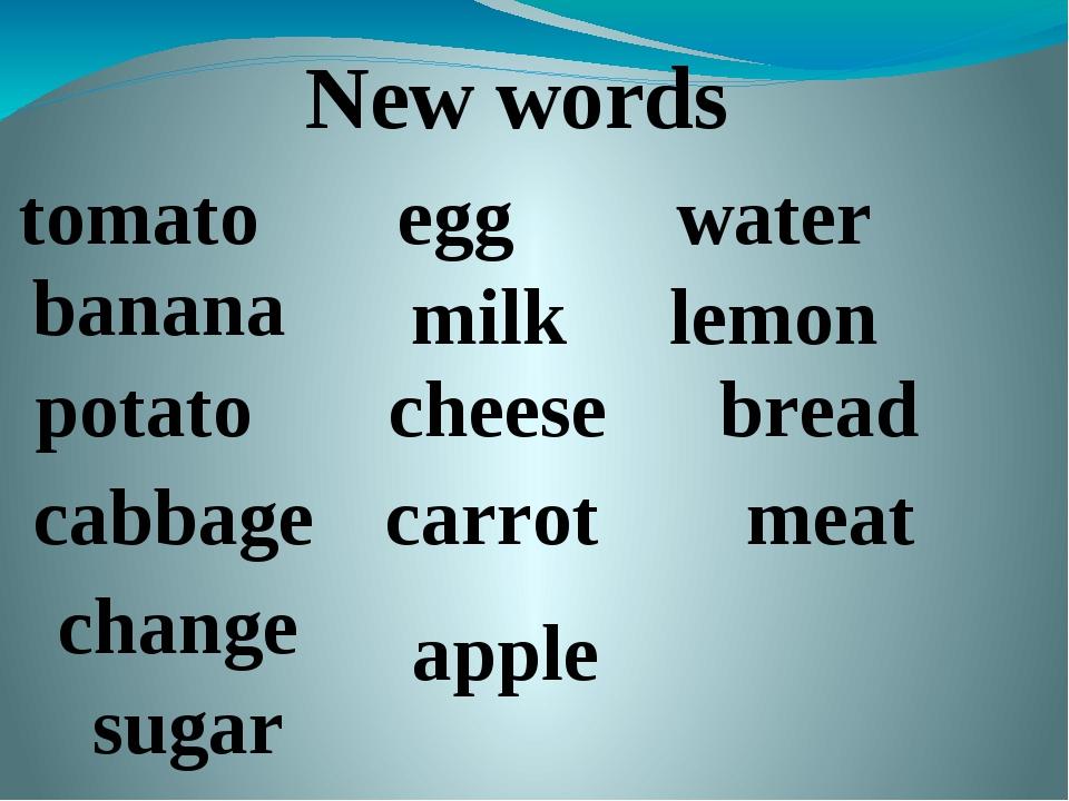 New words tomato banana egg milk water lemon potato cabbage cheese carrot bre...