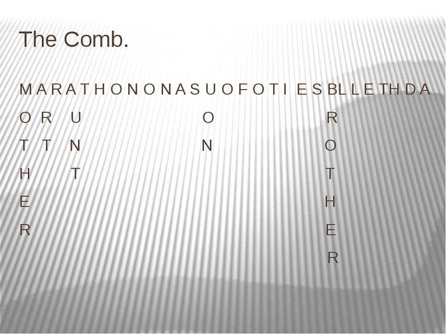 The Comb. M A R A T H O N O N A S U O F O T I E S BL L E TH D A O R U O R T T...