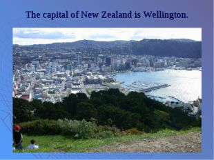 The capital of New Zealand is Wellington.