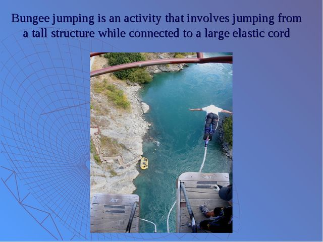 Bungee jumping is an activity that involves jumping from a tall structure whi...