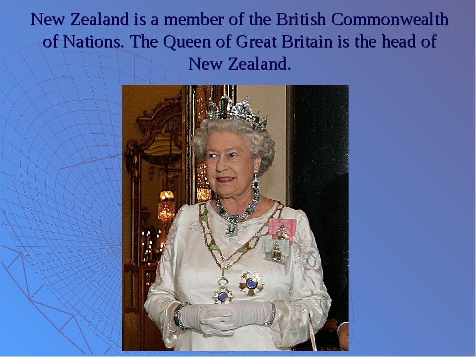 New Zealand is a member of the British Commonwealth of Nations. The Queen of...