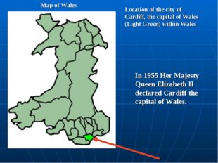 Location of the city of Cardiff, the capital of Wales (Light Green) within Wa