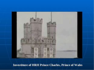 Investiture of HRH Prince Charles, Prince of Wales