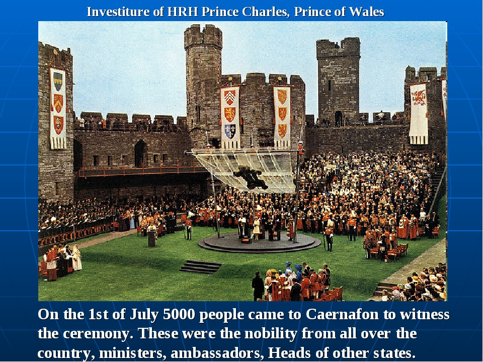 Investiture of HRH Prince Charles, Prince of Wales On the 1st of July 5000 pe...