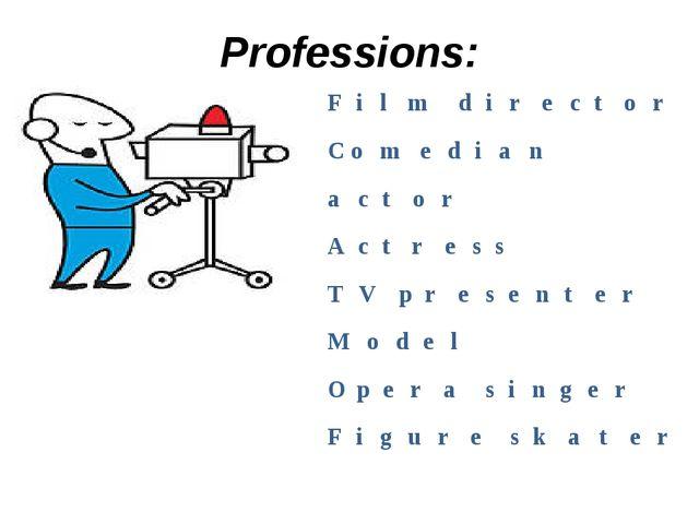 Professions: