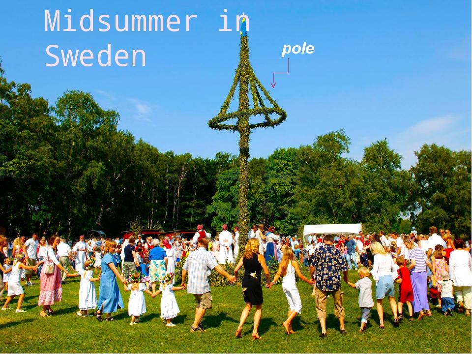 Midsummer in Sweden pole