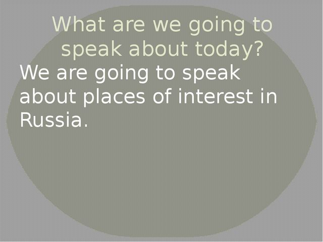 What are we going to speak about today? We are going to speak about places of...