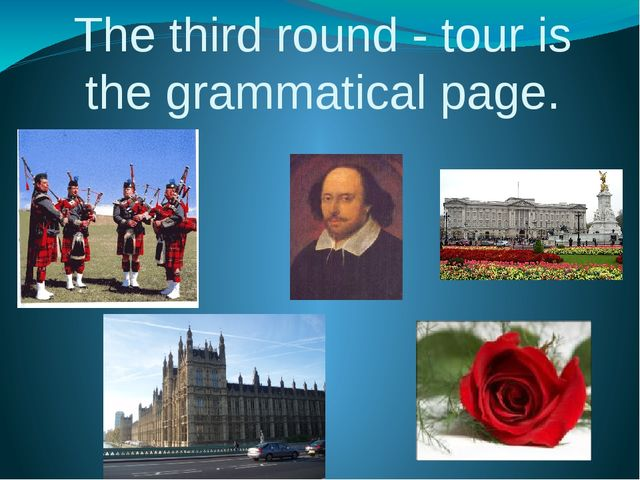 The third round - tour is the grammatical page.