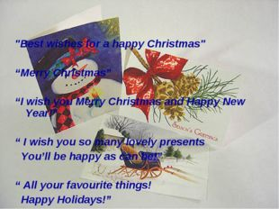 """Best wishes for a happy Christmas"" ""Merry Christmas"" ""I wish you Merry Chris"