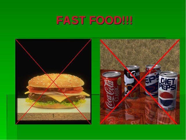 FAST FOOD!!!