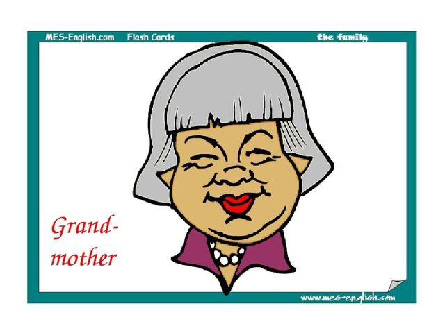 Grand- mother