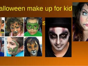 Halloween make up for kids and for teens …
