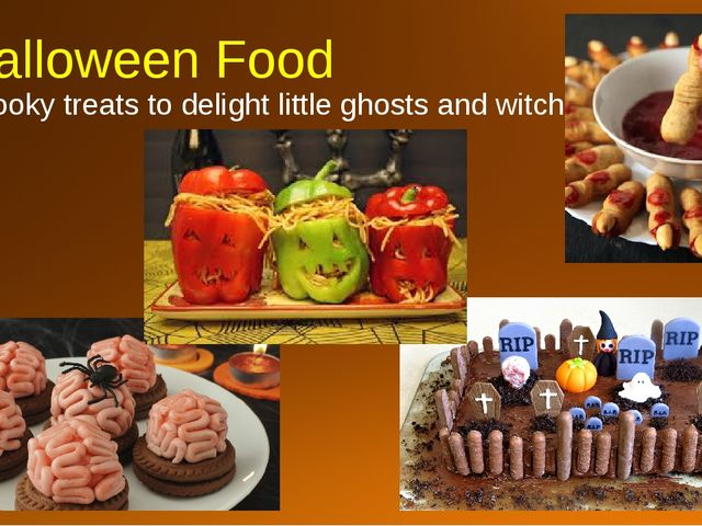 Halloween Food Spooky treats to delight little ghosts and witches.