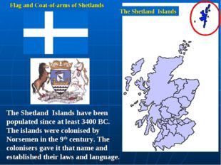 The Shetland Islands Flag and Coat-of-arms of Shetlands The Shetland Islands