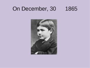 On December, 30 1865