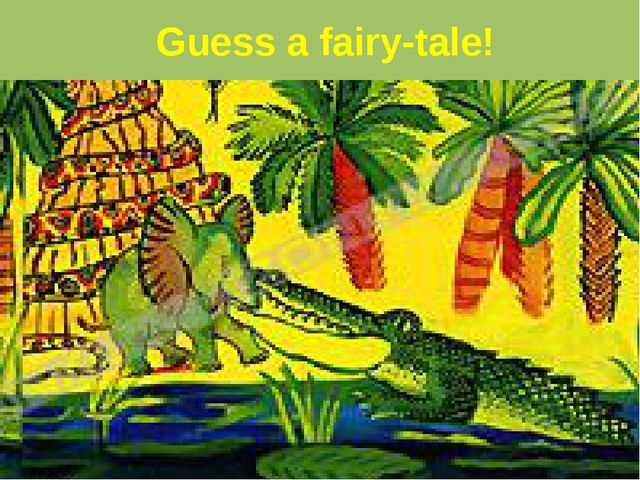 Guess a fairy-tale!