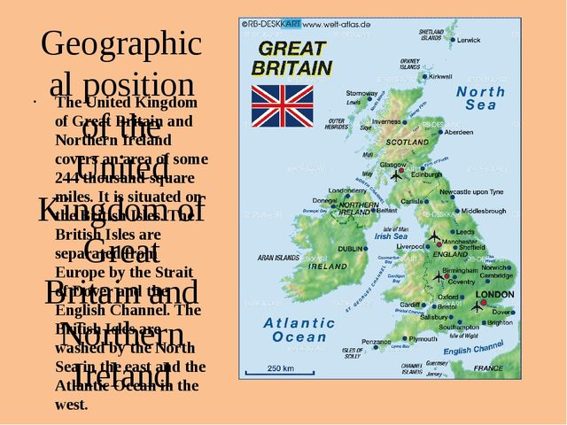 Geographical position of the United Kingdom of Great Britain and Northern Ire...