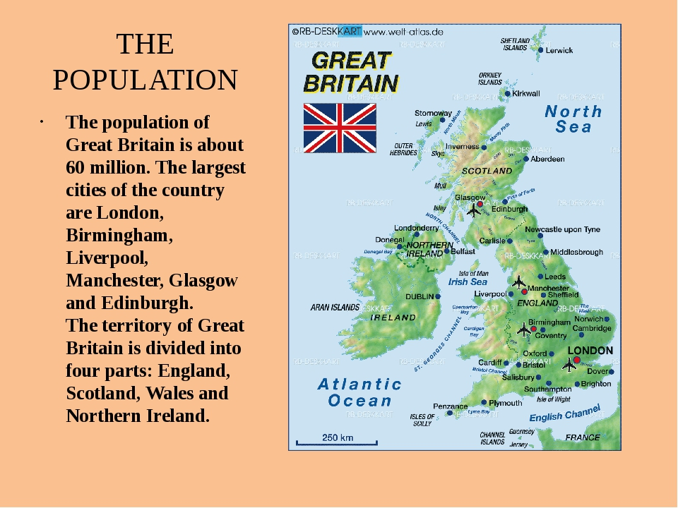 THE POPULATION The population of Great Britain is about 60 million. The large...