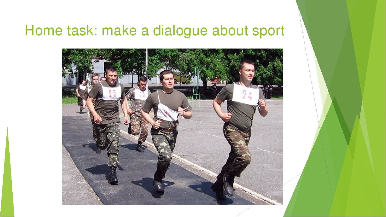 Home task: make a dialogue about sport