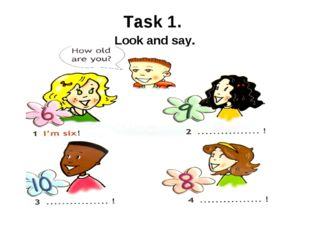 Task 1. Look and say.