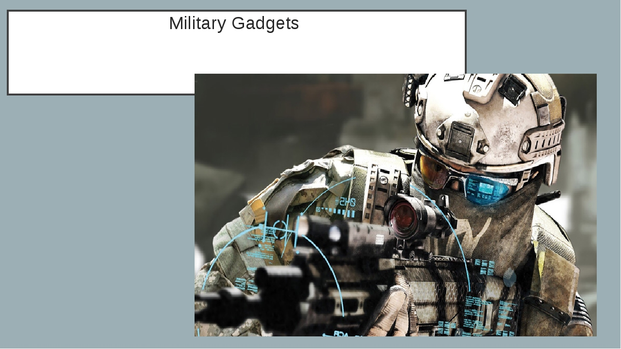 Military Gadgets