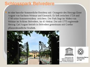 Schlosspark Belvedere ist eine barocke Sommerliche Residenz mit Orangerie des