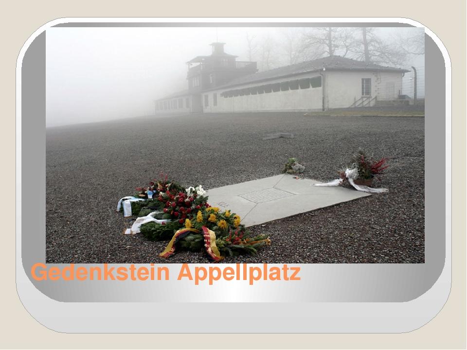 Gedenkstein Appellplatz