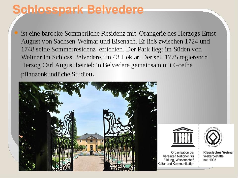 Schlosspark Belvedere ist eine barocke Sommerliche Residenz mit Orangerie des...