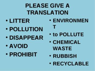 PLEASE GIVE A TRANSLATION LITTER POLLUTION DISAPPEAR AVOID PROHIBIT ENVIRONME