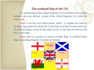 The national flag of the UK 	The national flag of the United Kingdom of Great