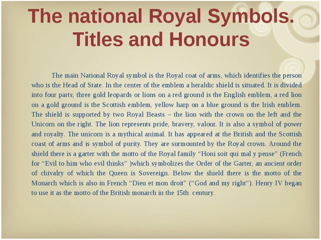 The national Royal Symbols. Titles and Honours 	 	The main National Royal sym...