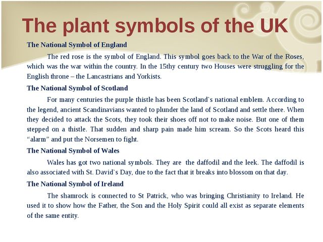 The plant symbols of the UK The National Symbol of England 	The red rose is t...