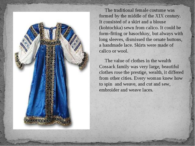 The traditional female costume was formed by the middle of the XIX century. I...